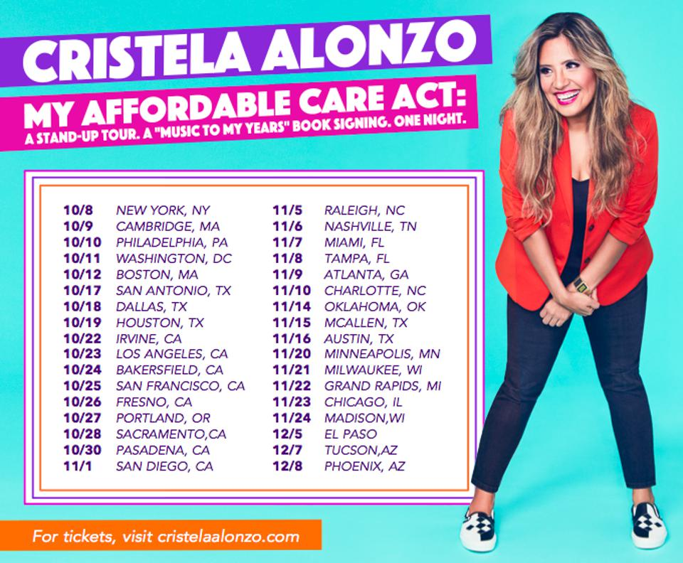 Tour dates for Cristela Alonzo's 'My Affordable Care Act' book and stand-up tour.