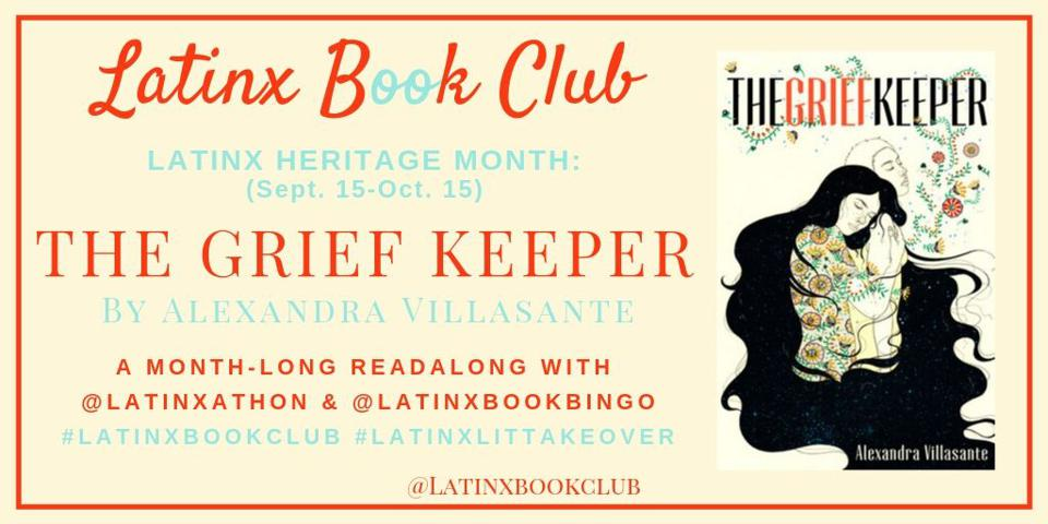 latinx book club heritage month the grief keeper alexandra villasante young adult YA