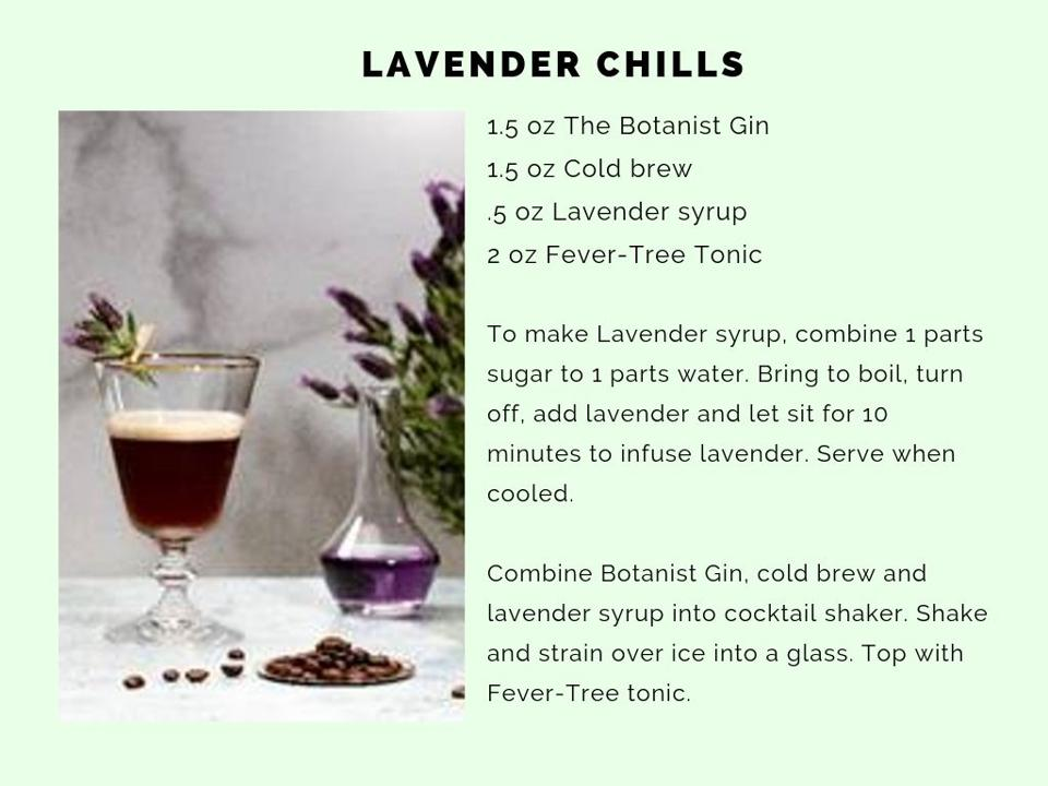 The Lavender Chills features Botanist Gin.
