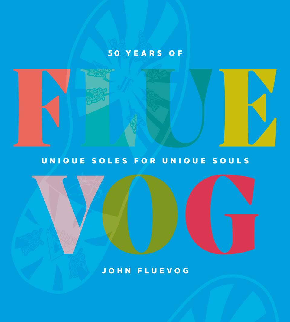john fluevog book 50 fifty years unique soles unique souls shoe design designer fashion
