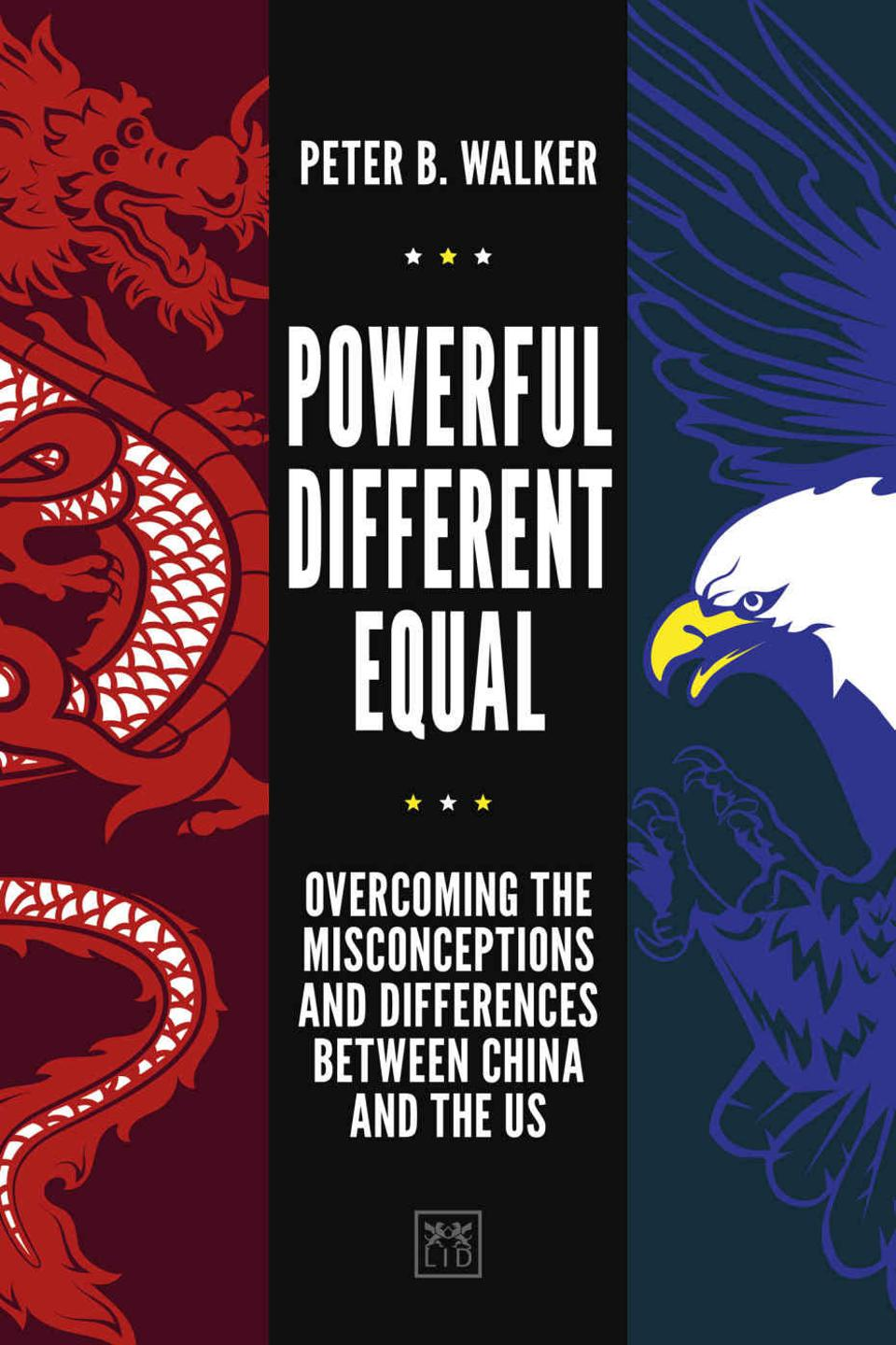 ″Powerful, Different, Equal: Overcoming the Misconceptions and Differences Between China and the US″