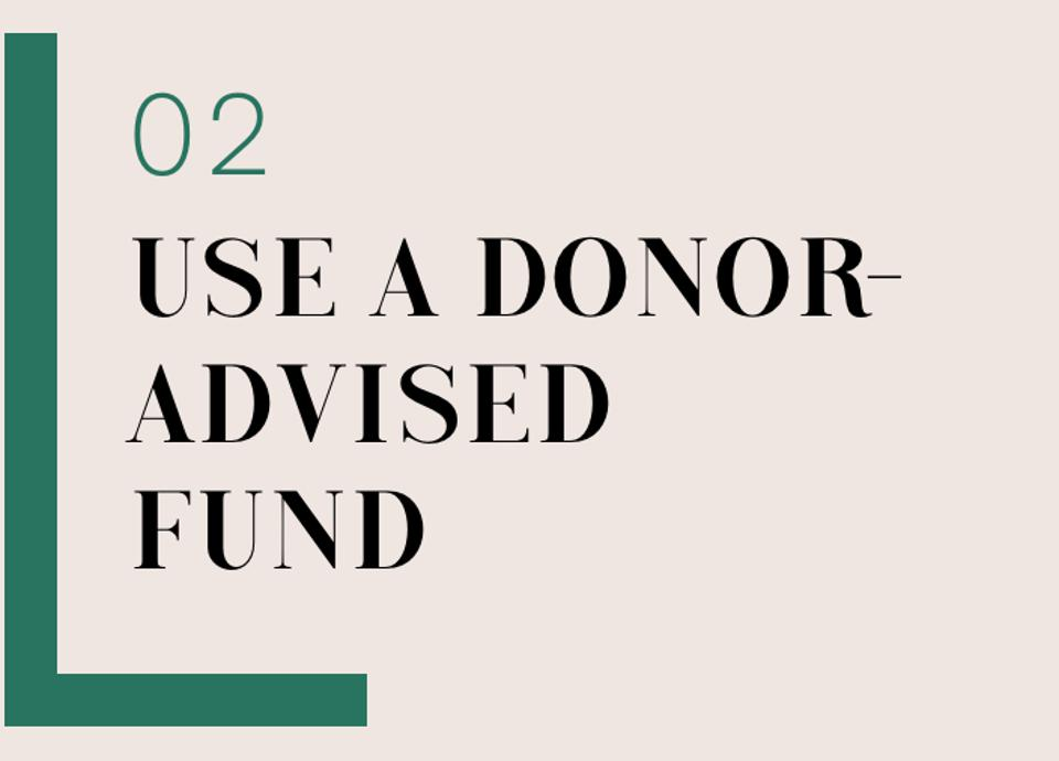 02 Use A Donor-Advised Fund