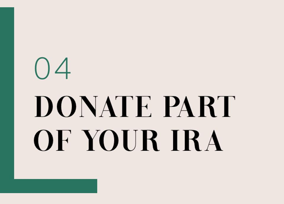 04 Donate Part Of Your IRA