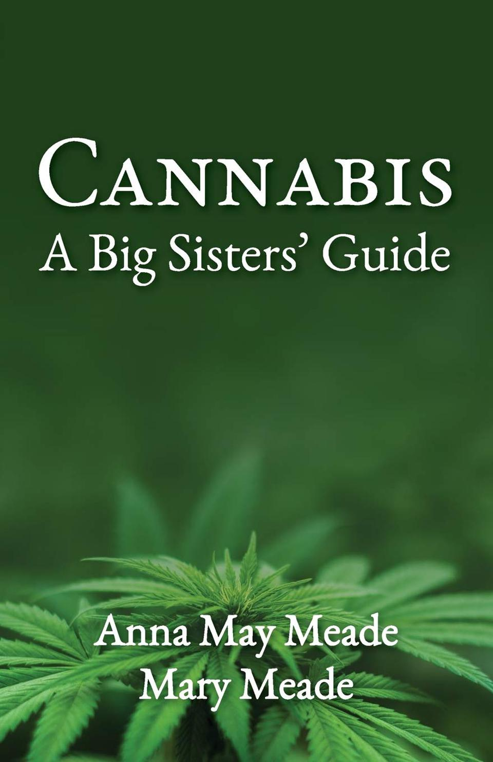 Cannabis A Big Sisters' Guide