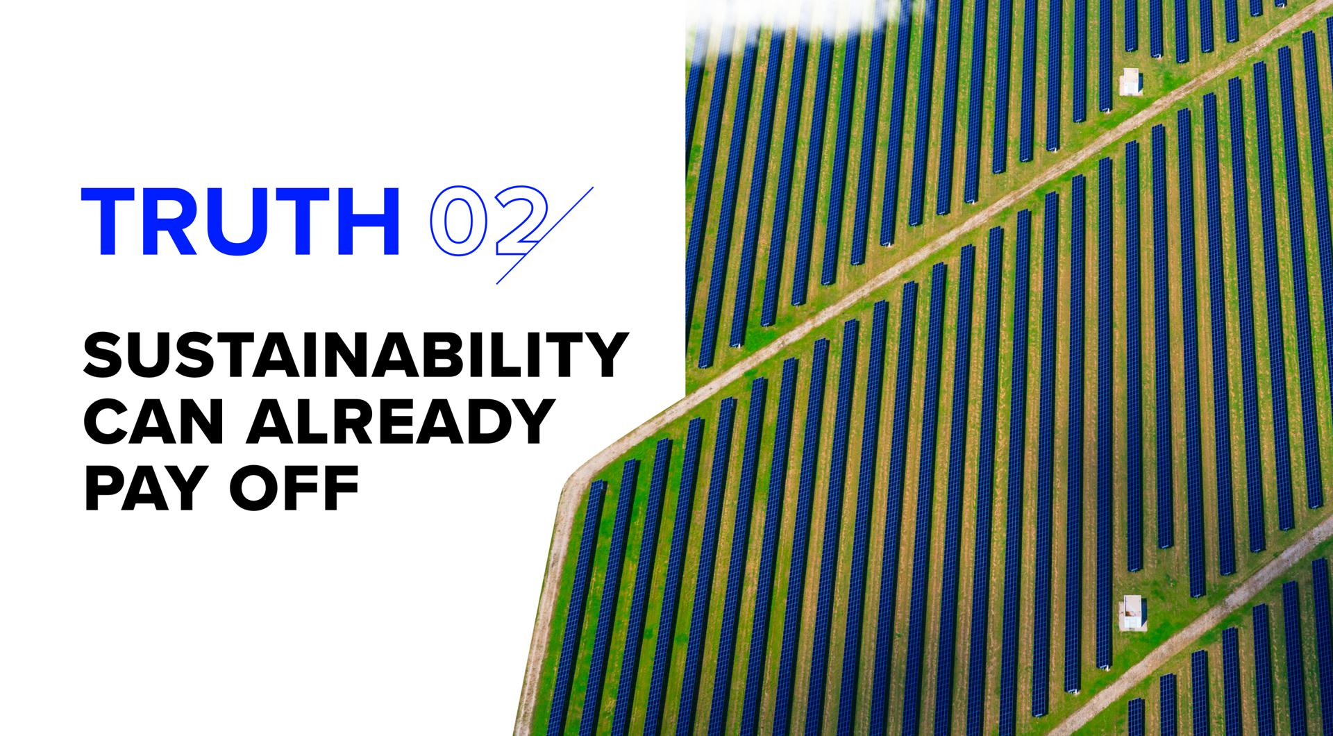 truth 2 sustainability can already pay off