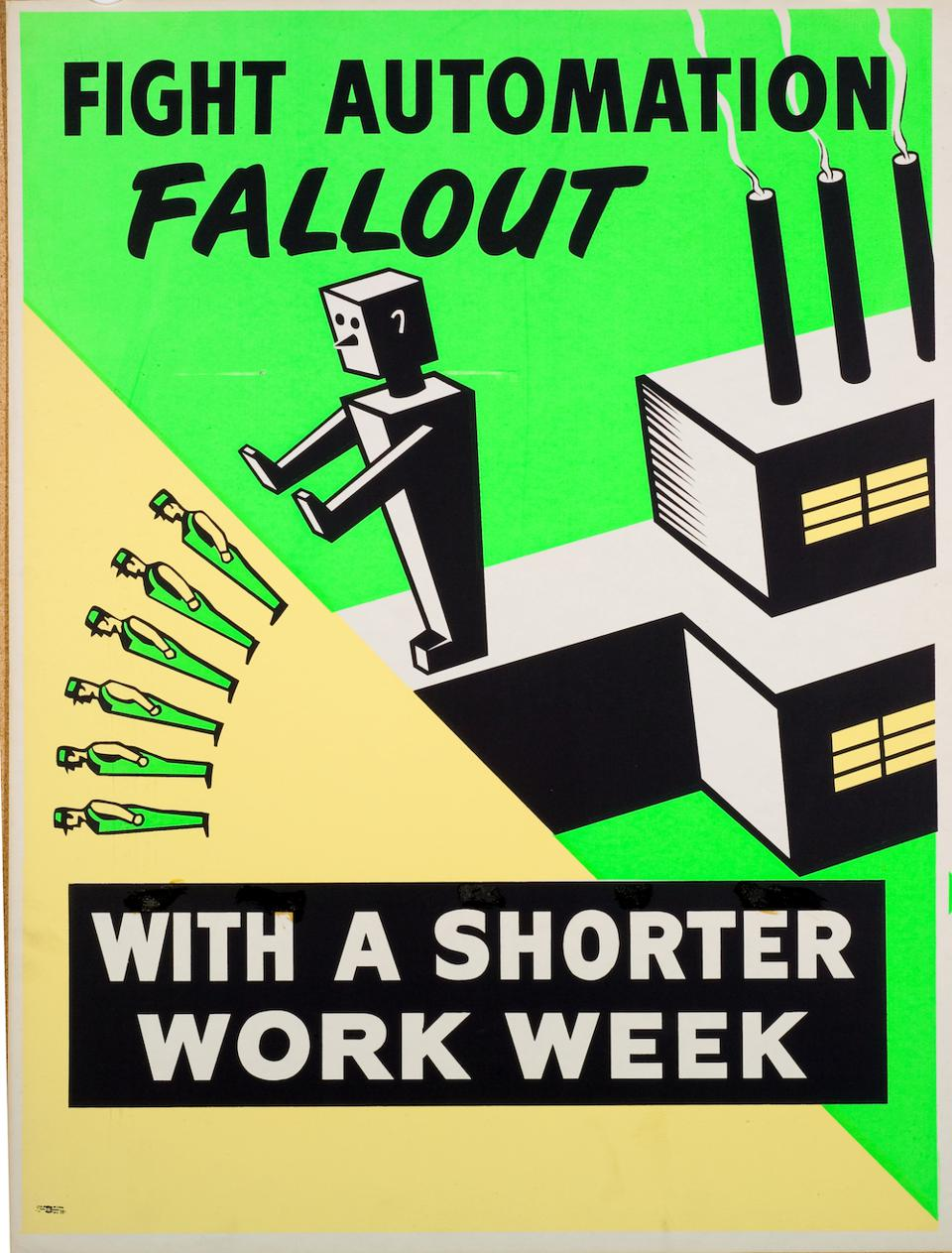 Poster art: 'Fight Automation Fallout with Fewer Hours of Work and No Loss of Pay'