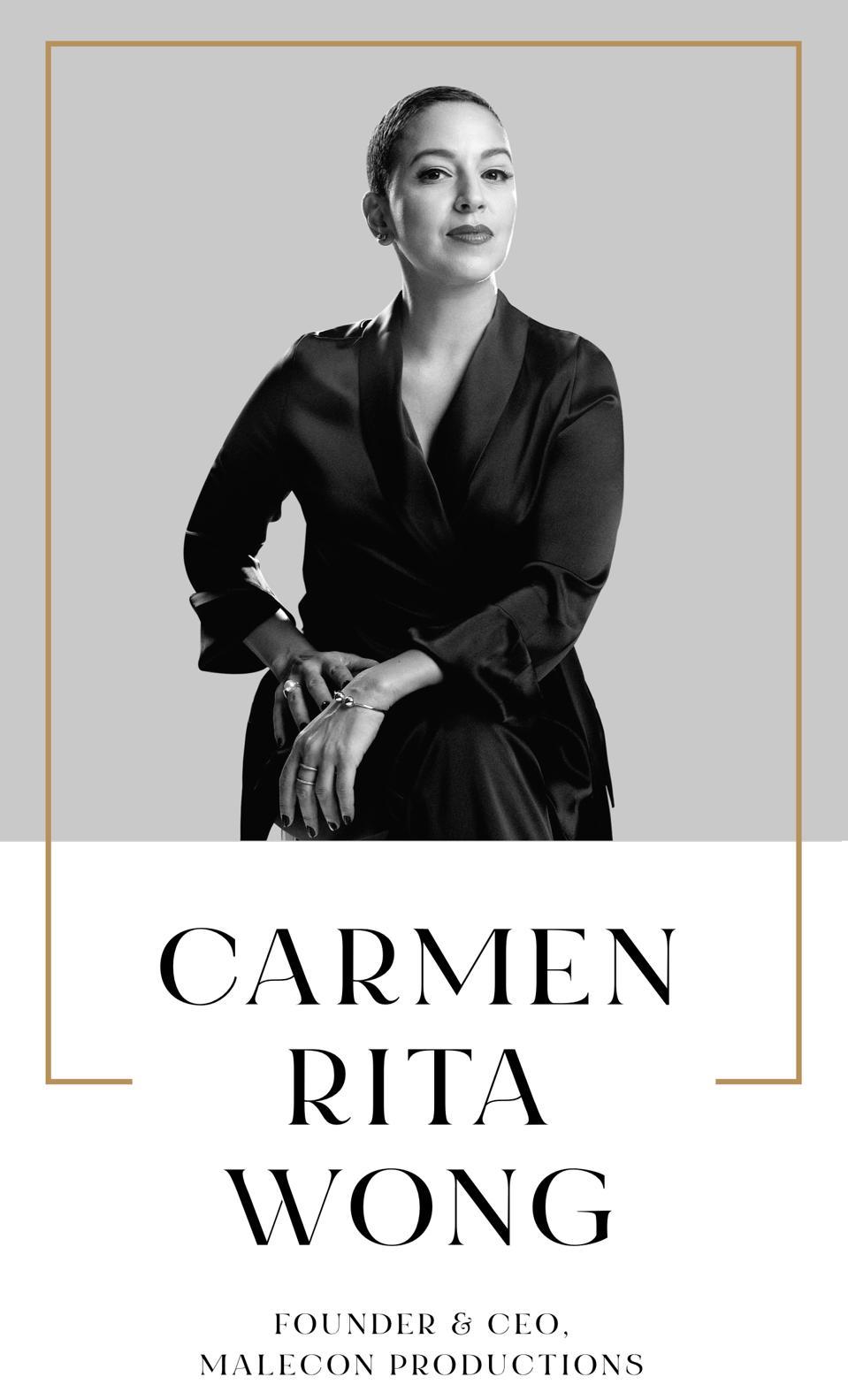 Carmen Rita Wong Founder & CEO, Malecon Productions