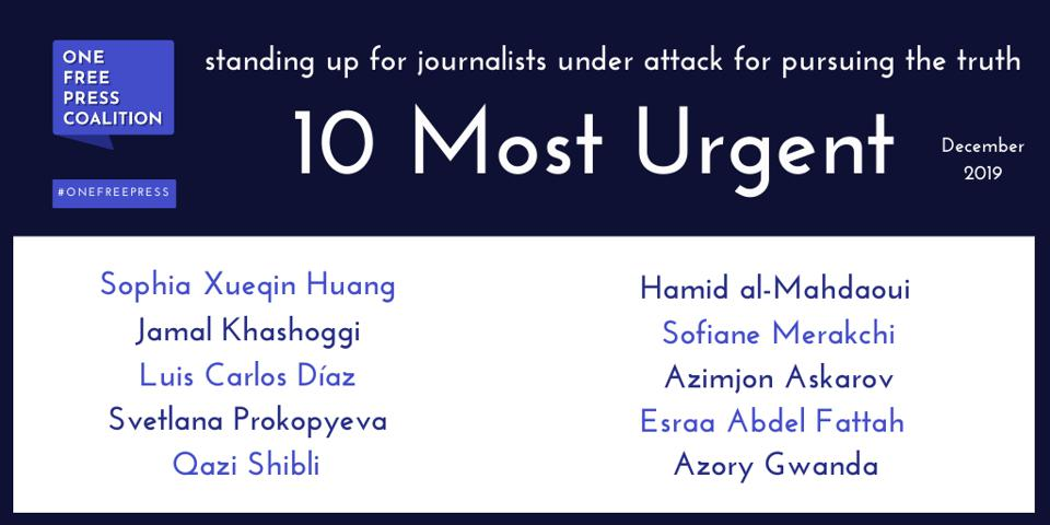 10 Most Urgent cases of press freedom injustice for December 2019