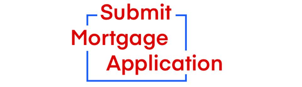 Submit Mortgage Application