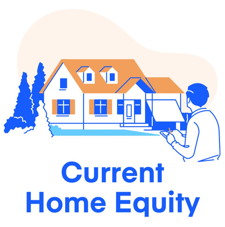 Current Home Equity