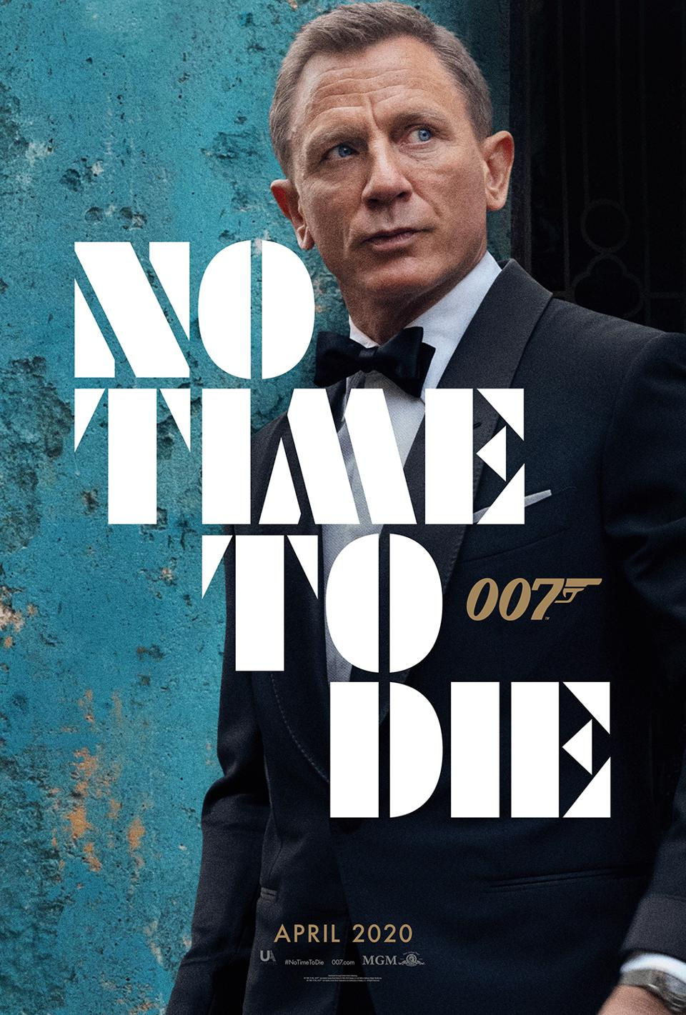 No Time To Die Posters The Next James Bond Movie Has One