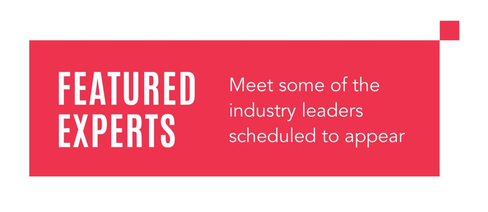 Featured Experts: Meet some of the industry leaders scheduled to appear