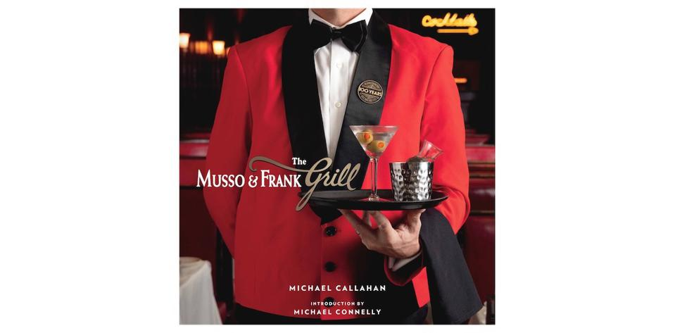 The Musso & Frank Grill by Michael Callahan