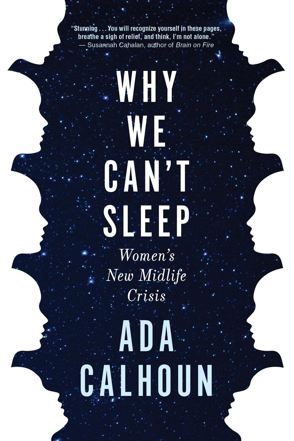 why we can't sleep womens new midlife crisis ada calhoun book cover grove press nonfiction