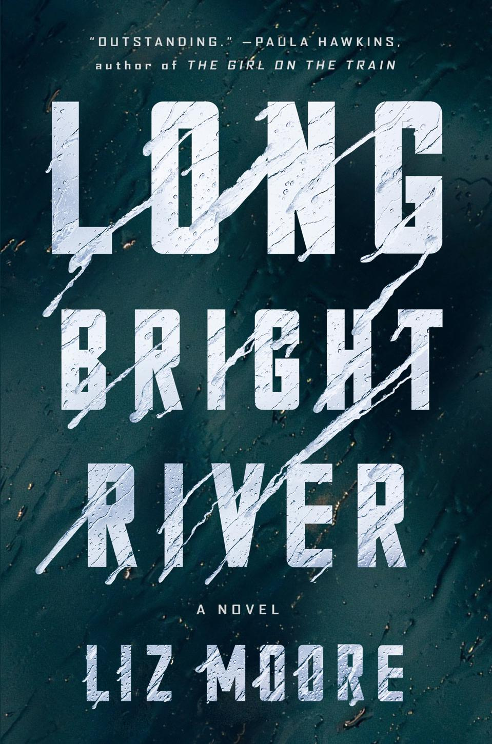 long bright river liz moore riverhead books cover fiction