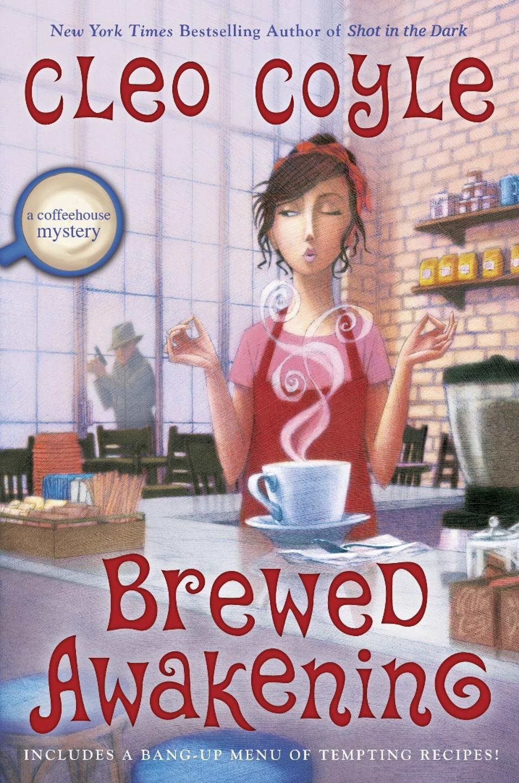 brewed awakening cleo coyle cozy mystery series coffeehouse coffeeshop clare cosi
