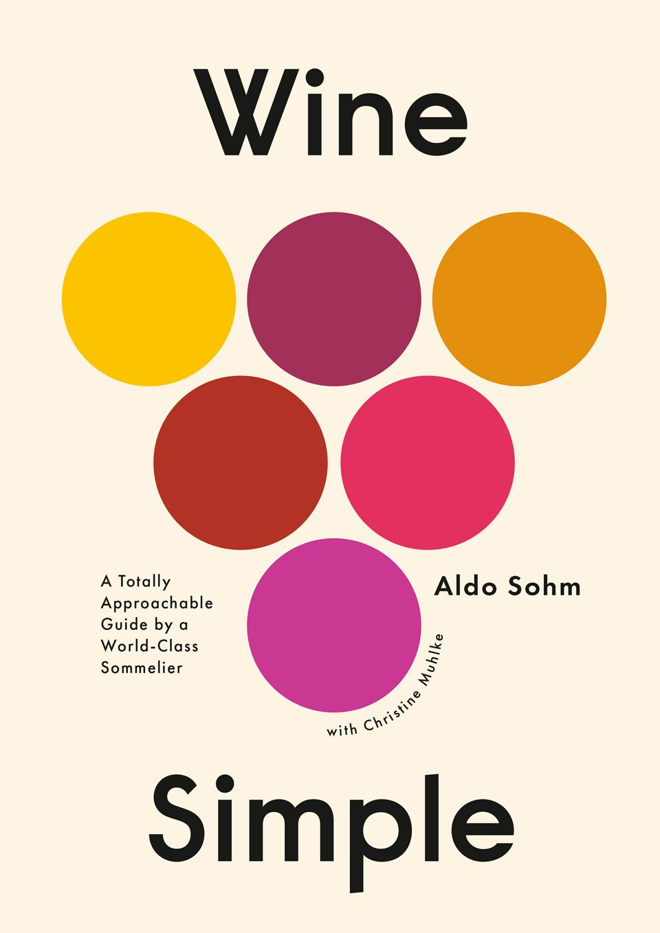 Wine Simple is a fun and approachable guide to wine.