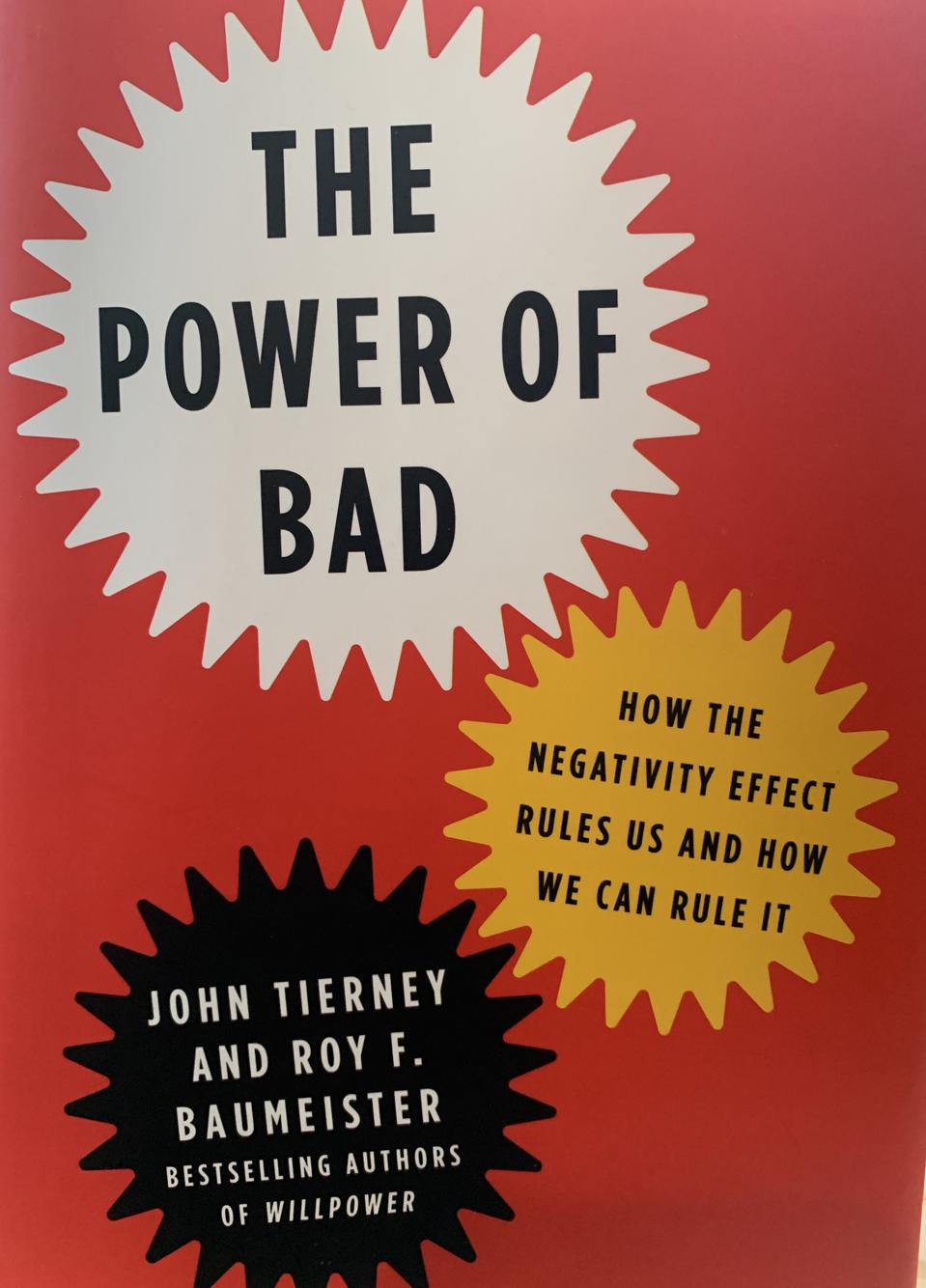 The Power of Bad by John Tierney and Roy F. Baumeister