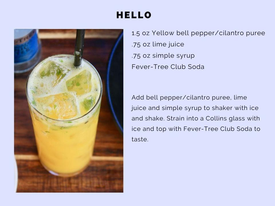 The Hello cocktail features a bright burst of bell pepper and cilantro.