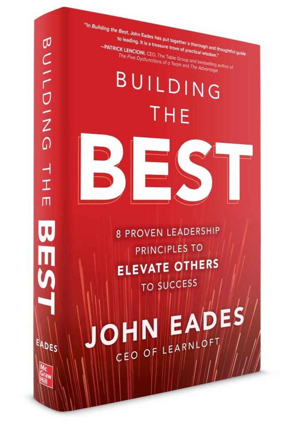 Effective leaders elevate others.