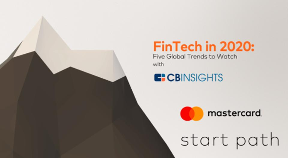 Banking And Fintechs Will Align More in 2020, Say CB Insights and Mastercard