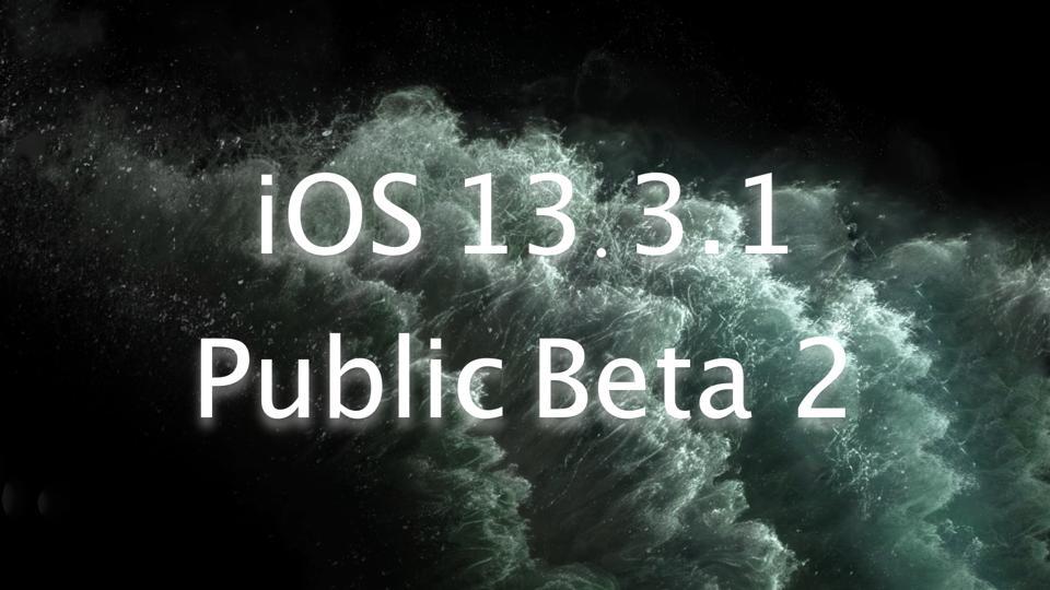 iOS 13.3.1 Public Beta 2