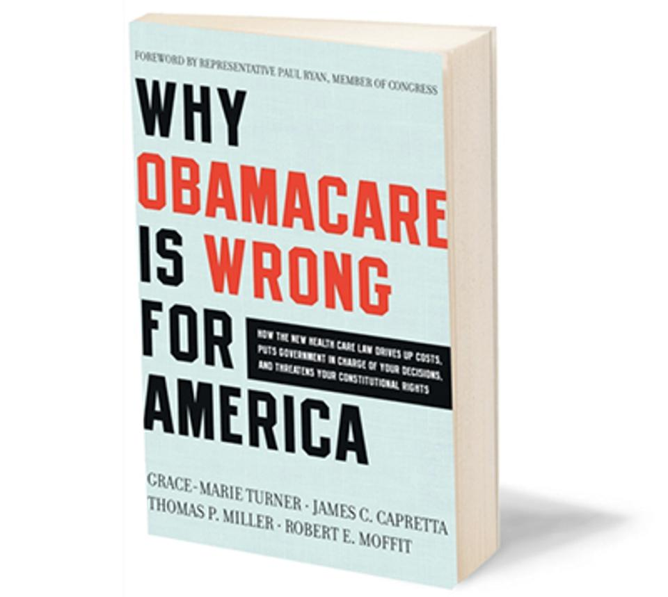 Image of book cover: Why ObamaCare is Wrong for America