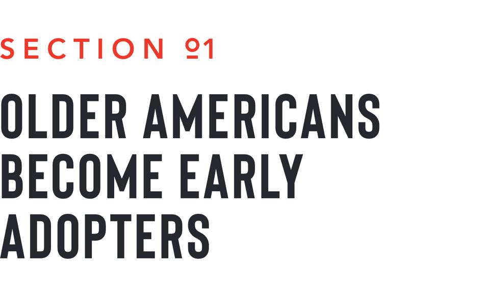 section 1 older americans become early adopters