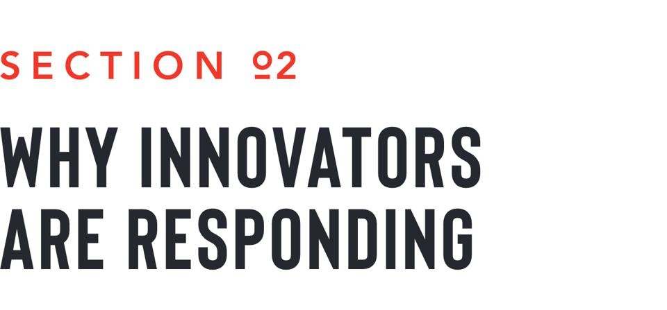 section 2 why innovators are responding