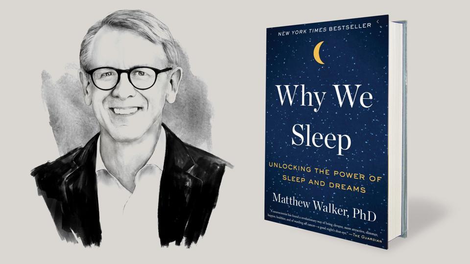 John Doerr Why We Sleep by Matthew Walker book review