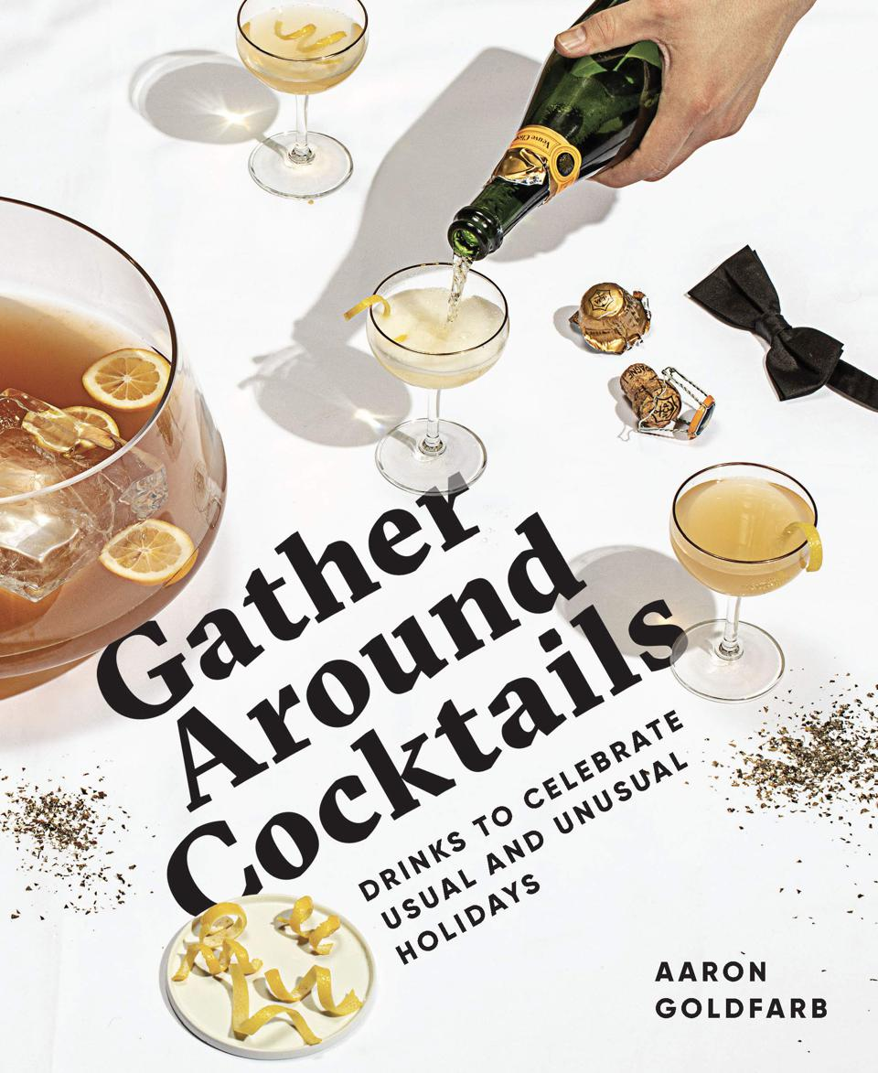 Best Cocktails Books_Gather Around Cocktails by Aaron Goldfarb