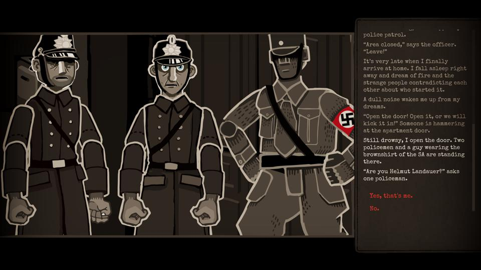 Two policemen and a member of the Sturmabteilung question your character in Through the Darkest of Times.