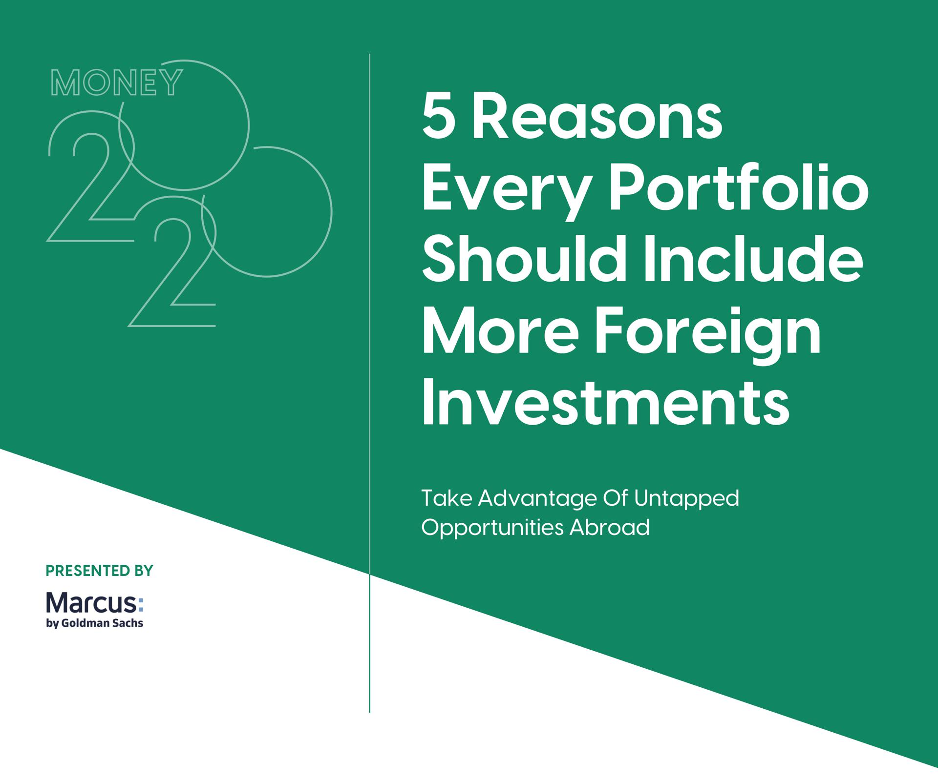 Money 2020: 5 Reasons Every Portfolio Should Include More Foreign Investments