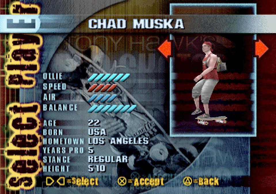 Chad Muska's player select screen in Tony Hawk's Pro Skater (1999).