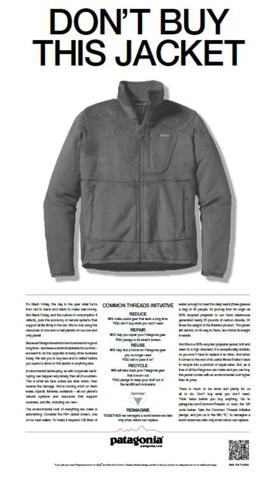 Patagonia's famous Don't Buy This Jacket campaign, encouraging people to buy less.