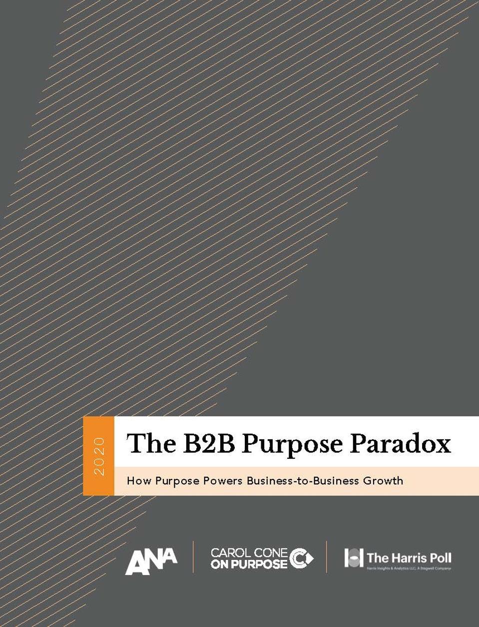 ANA, Carol Cone on Purpose and The Harris Report's ″The B2B Purpose Paradox″
