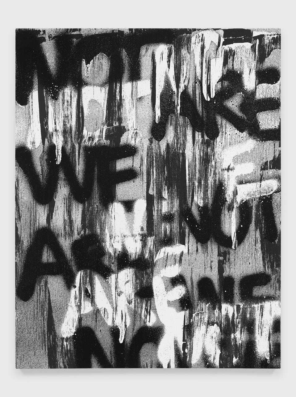Adam Pendleton, Untitled (WE ARE NOT), 2019 silkscreen ink on canvas, 36″ × 28″