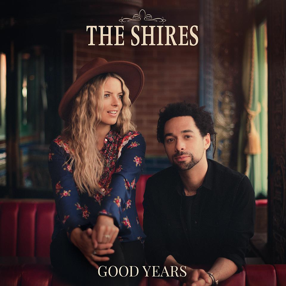 The Shires' new album 'Good Years'