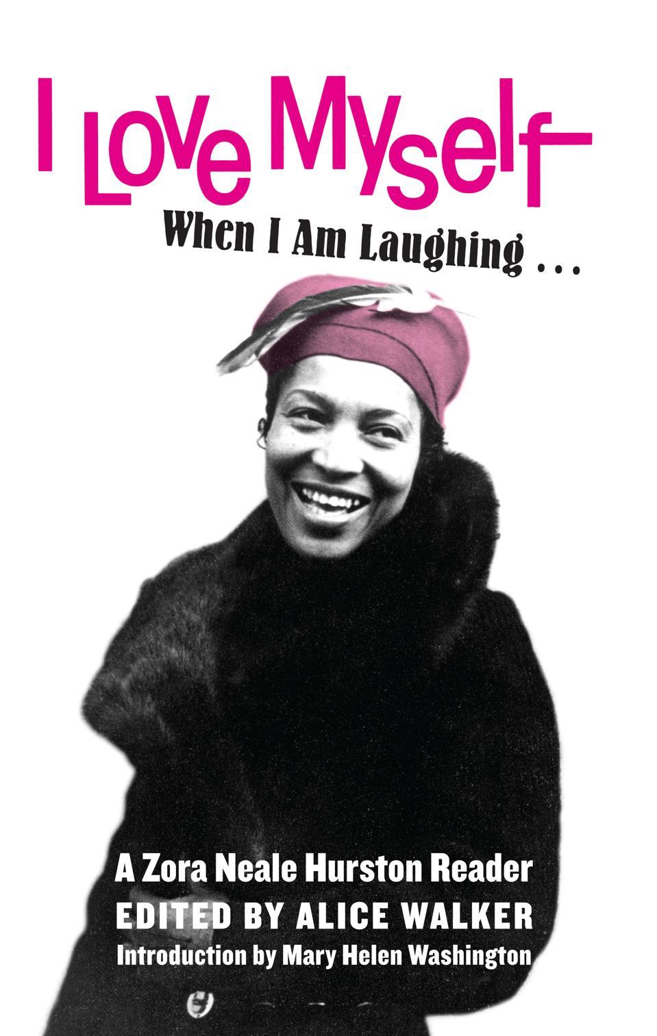 feminist press zora neale hurston reissue publisher I love myself when I am laughing