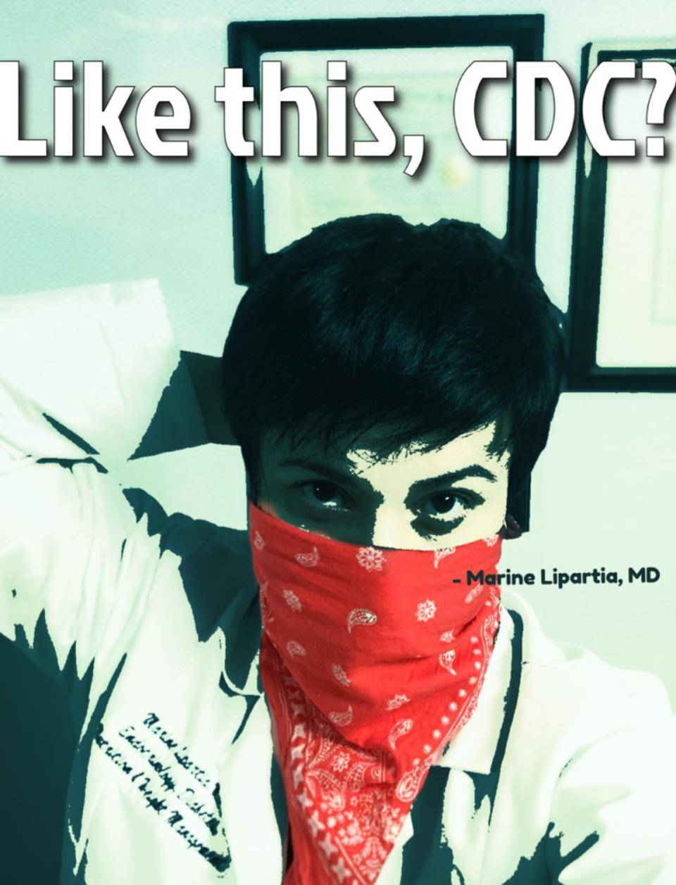 A doctor wears a bandana over her face. Caption ″Like this, CDC?