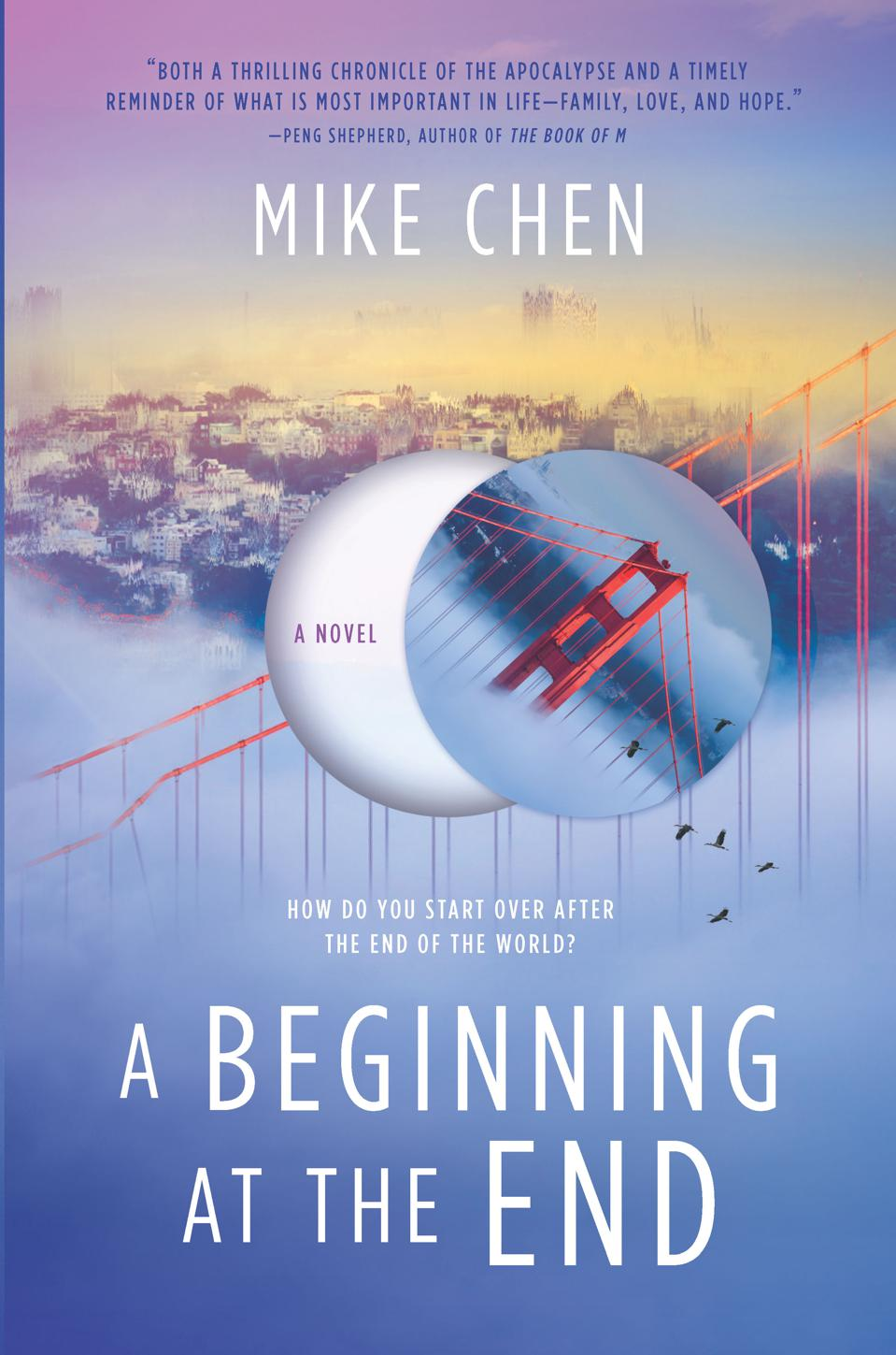 mike chen pandemic novel fiction a beginning at the end book cover sci fi post-apocalyptic