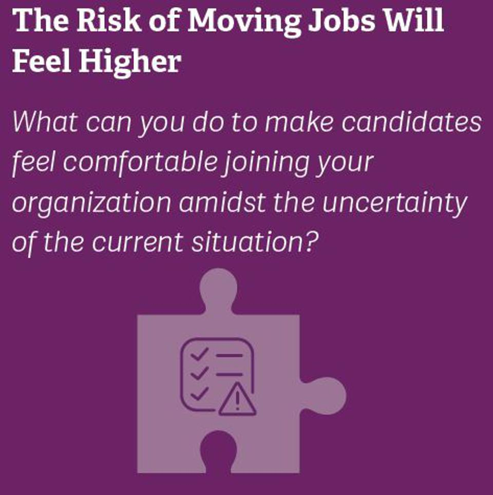 The Risk of Moving Jobs Will Feel Higher