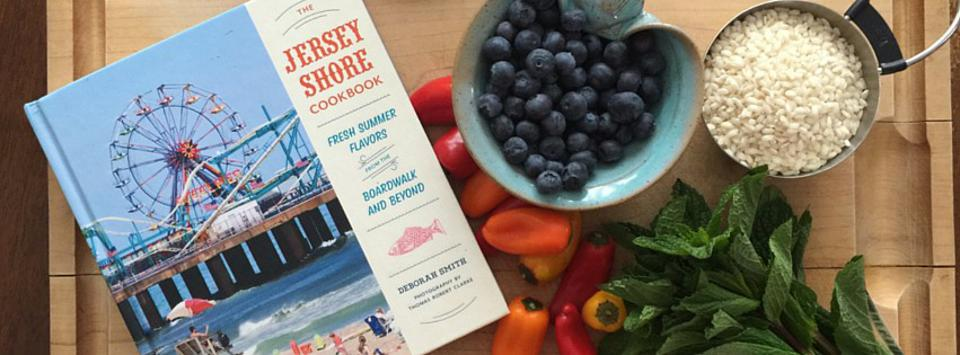 Deborah Smith, the author of the Jersey Shore Cookbook, points the way to the many culinary treasures at the Garden State's seashore.