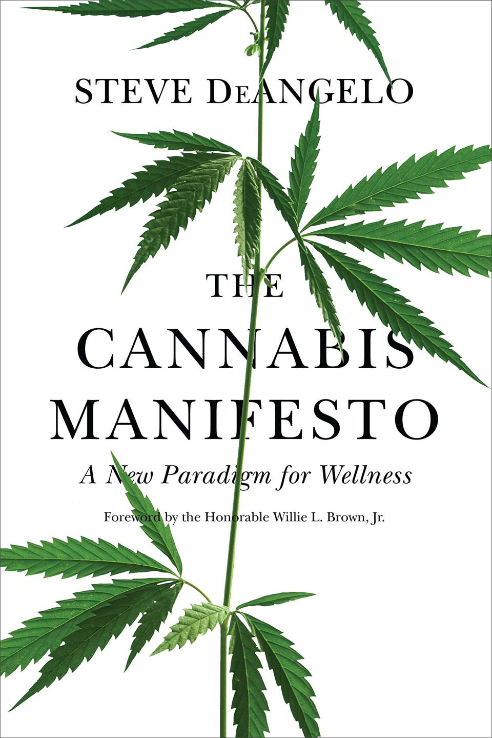 The Cannabis Manifesto, Steve DeAngelo, cannabis books, cannabis wellness