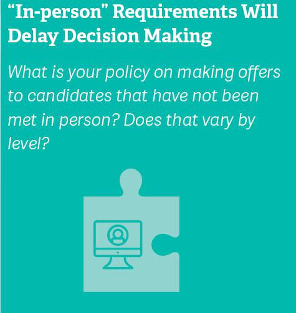 """""""In-person"""" Requirements Will Delay Decision Making"""