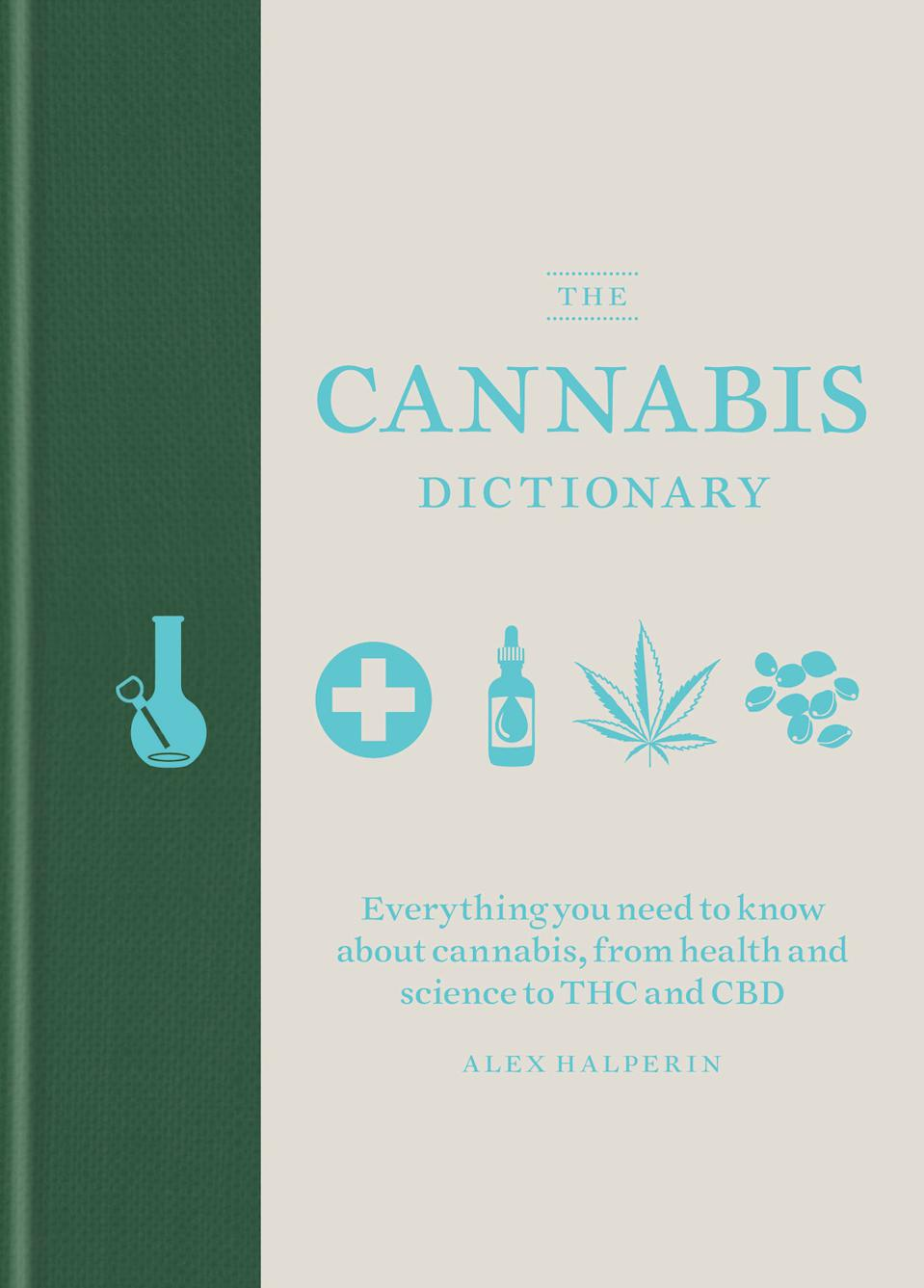 The Cannabis Dictionary, Alex Halperin, cannabis books, marijuana books