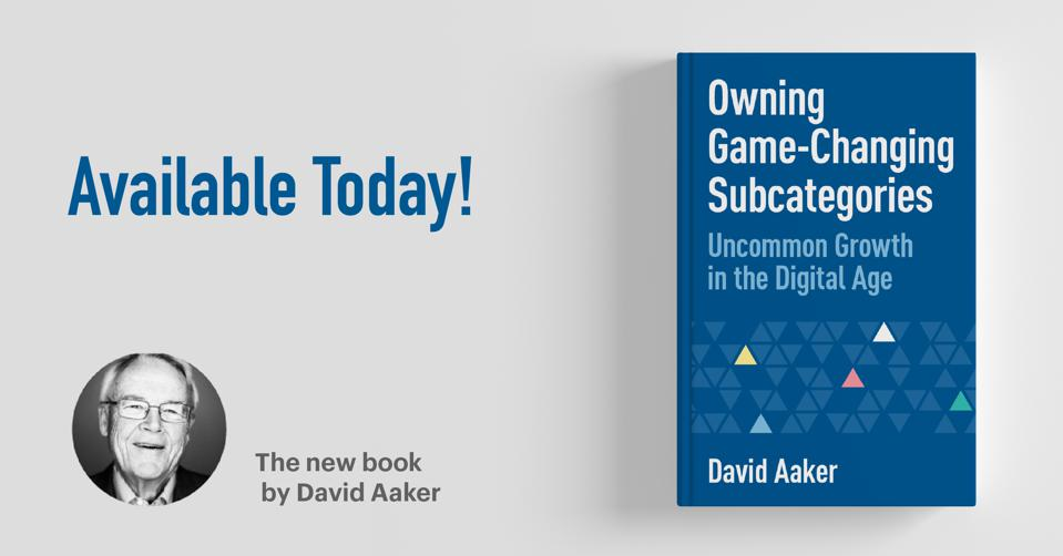 David Aaker's new book is available today. Find a copy wherever books are sold.