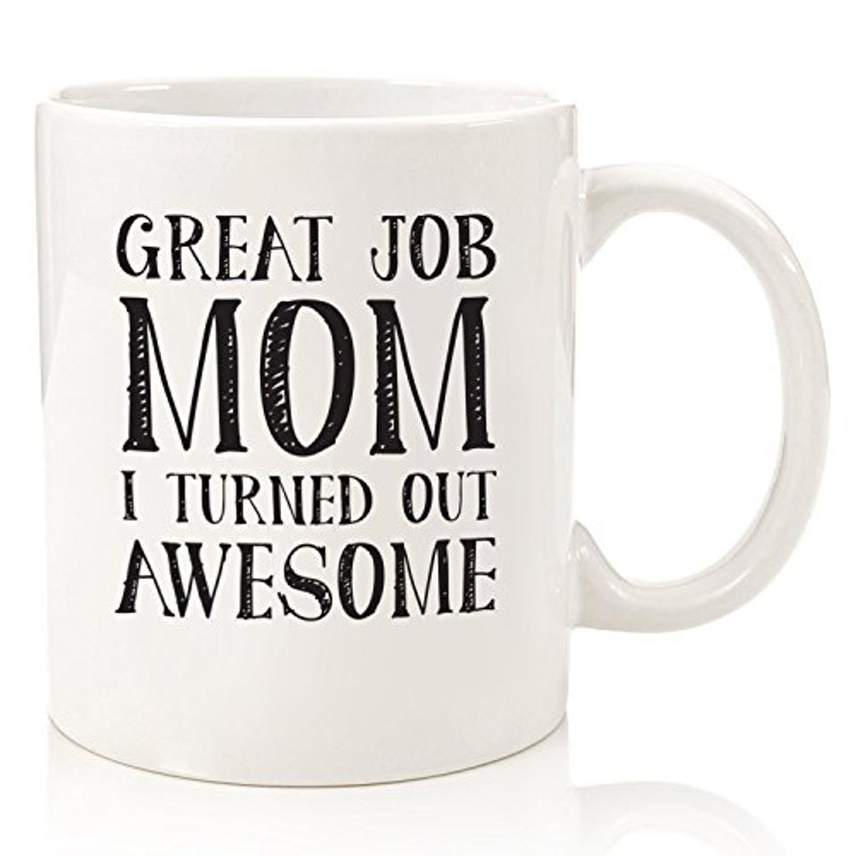 Great Job Mom Coffee Mug
