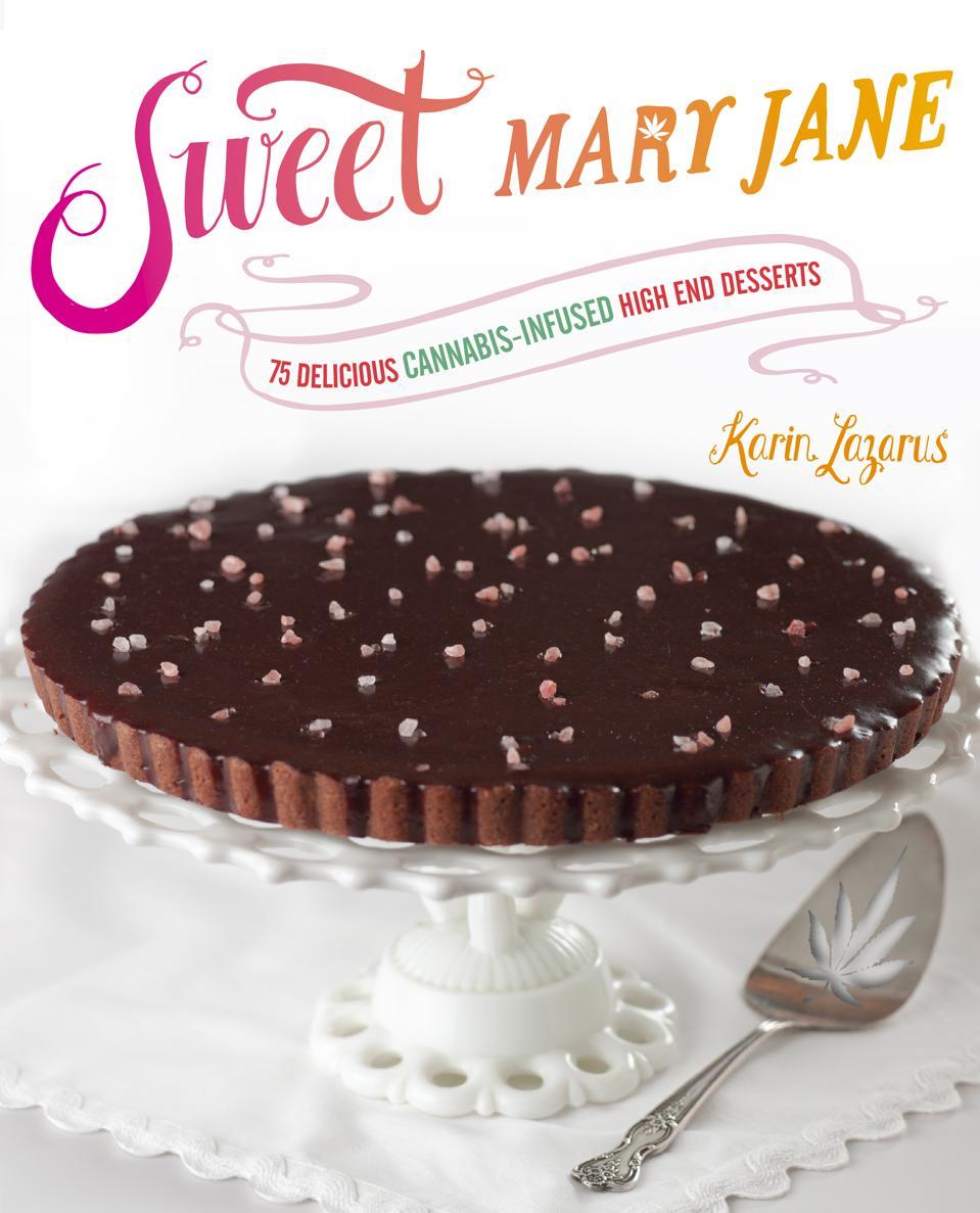 Sweet Mary Jane infused cookbook