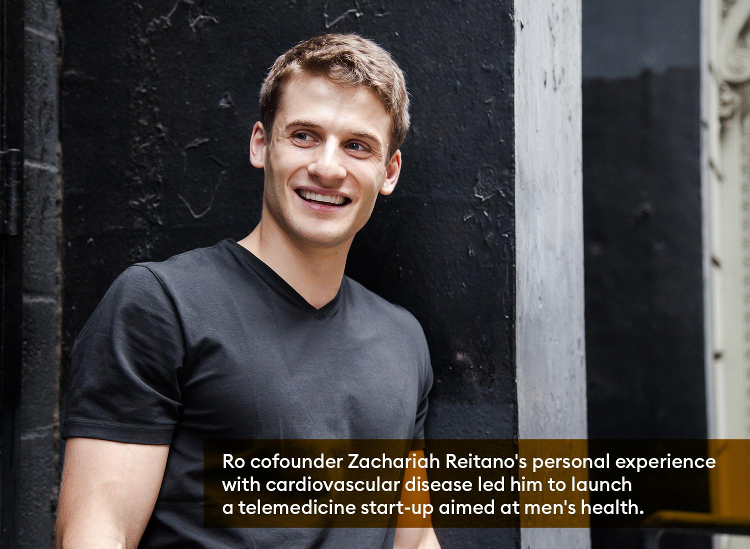 Ro cofounder Zachariah Reitano's personal experience  with cardiovascular disease led him to launch a telemedicine start-up aimed at men's health.